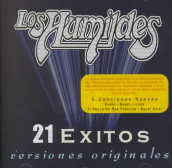 21 EXITOS VERSIONES ORIGINALES BY LOS HUMILDES (CD)