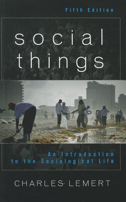 Social Things By Lemert, Charles